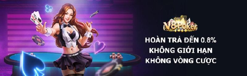 Trải nghiệm V8 Poker và nhận hoàn trả hàng ngày lên tới 0,8%